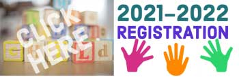 Click here to for 2021 - 2022 Registration